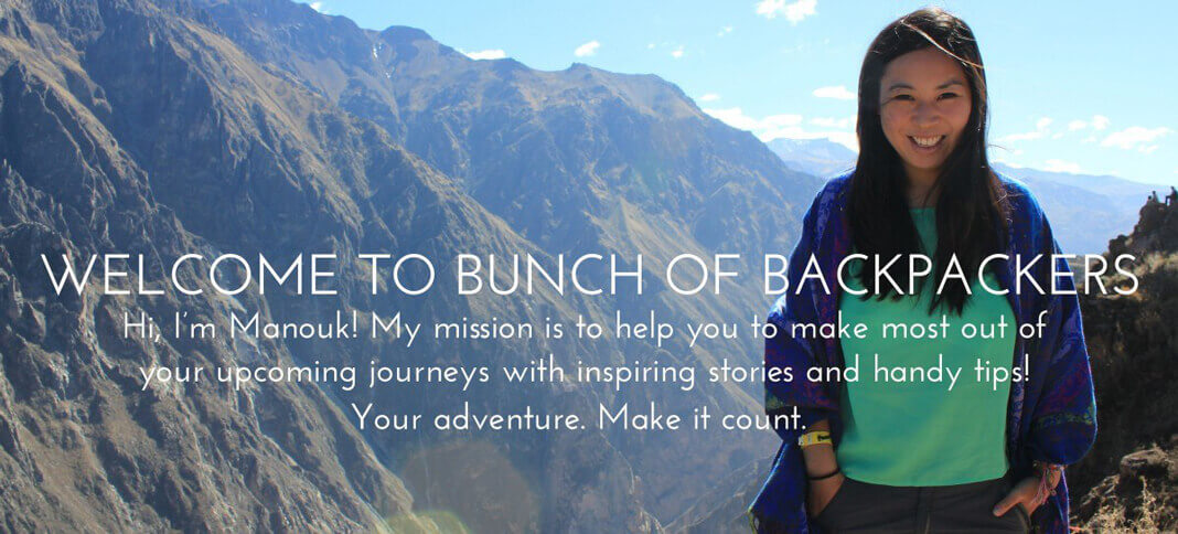 Manouk travel blog introduction Bunch of Backpackers
