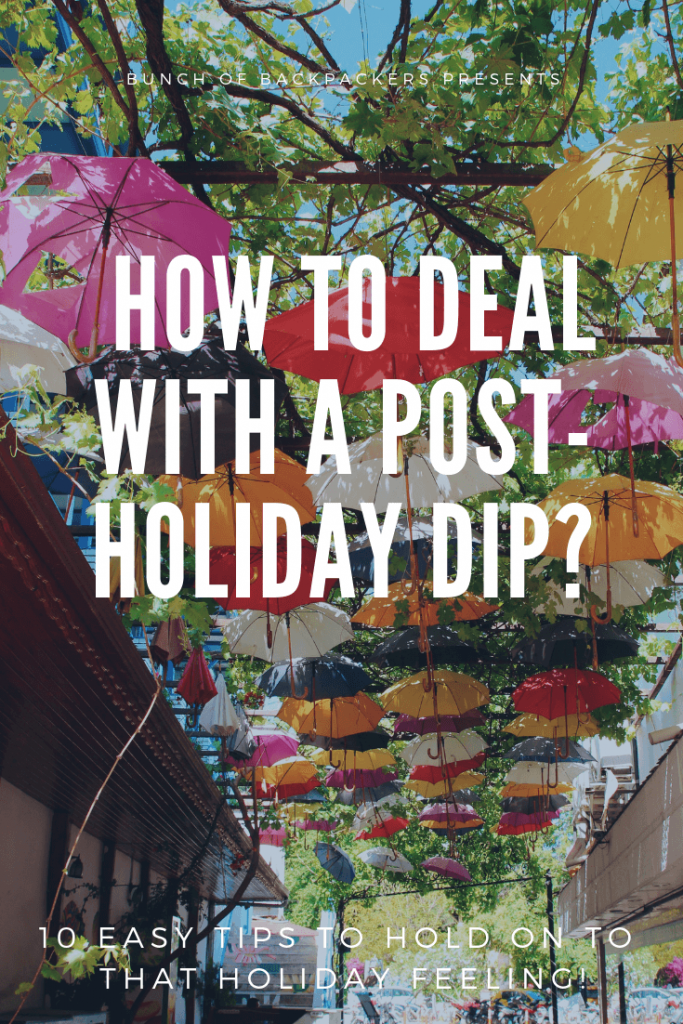 How to deal with a post-holiday dip or post-holiday depression.
