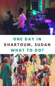 Things to do in Khartoum Sudan Africa