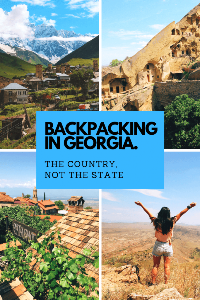 Backpacking Georgia (the country): itinerary, highlights and tips